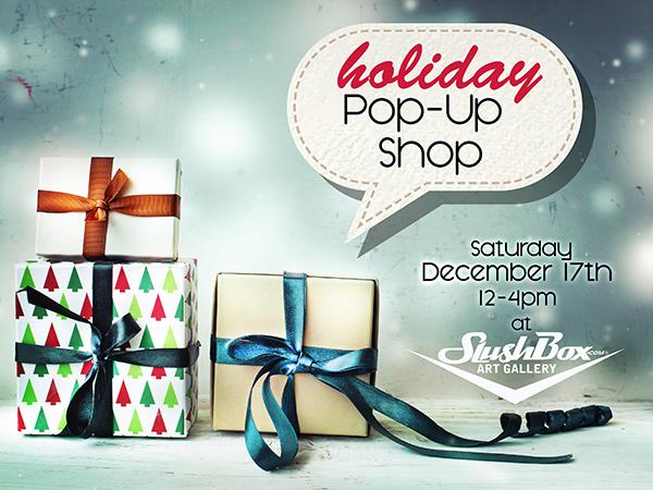 Holiday Pop Up Shop - December
