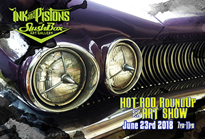 6th Anniversary Party, Art Show & Hot Rod Roundup!
